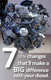 7 Little Changes That'll Make a Big Difference With Your Diesel