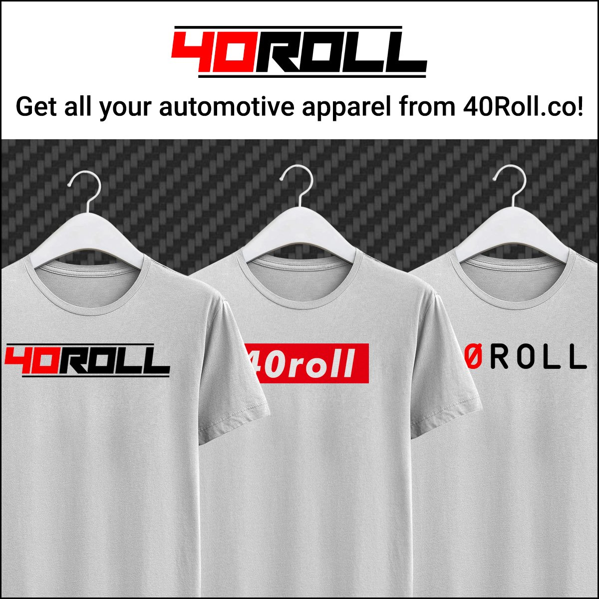 40 Roll Automotive Enthusiast Clothing